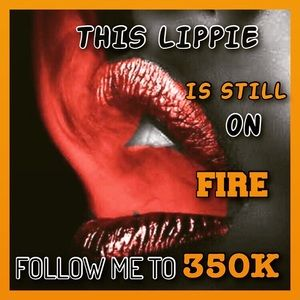 NEW GOAL 350K.THIS LIPPIE IS ON FIRE 🔥🔥🔥